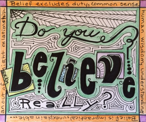 Is your belief 'Out of Sight?'