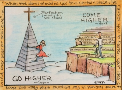 If you're on a Holy Steeple Chase, slide down, get on the solid ground of grace.
