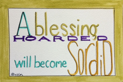 9_3_15_Blessings Hoarded_#328